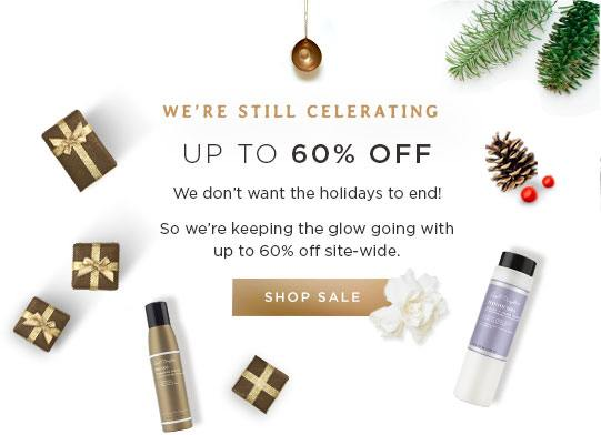 We're Still Celebrating Up to 6% Off. We don't want the holidays to end! So we're keeping the glow going with up to 60% off site-wide.