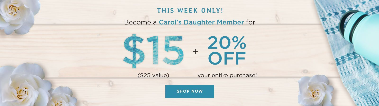 Get Carol's Daughter Membership for only $15. Join Now.