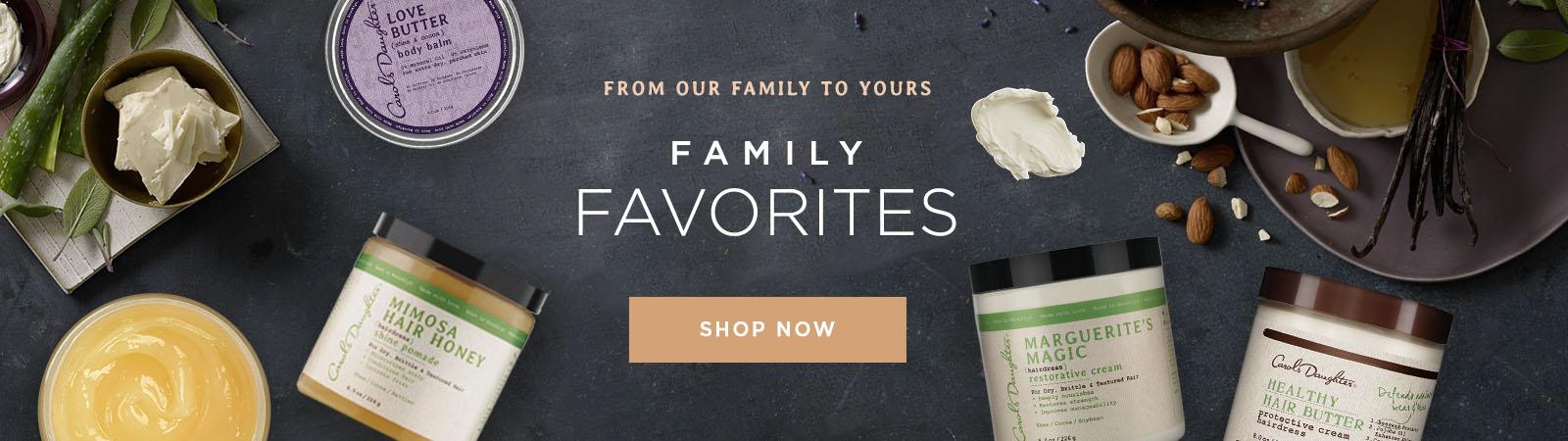 Shop Family Favorites