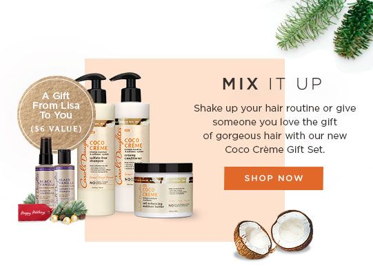 Mix It Up. Shake up your hair routine or give someone you love the gift of gorgeous hair with our new Coco Creme Gift Set.