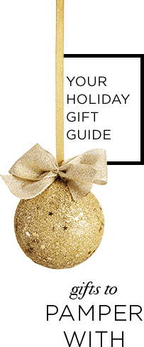 Holiday gift guide to pamper with