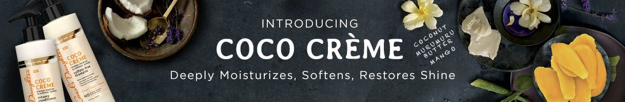 Discover Coco Crème Extreme Moisture by Carol's Daughter.